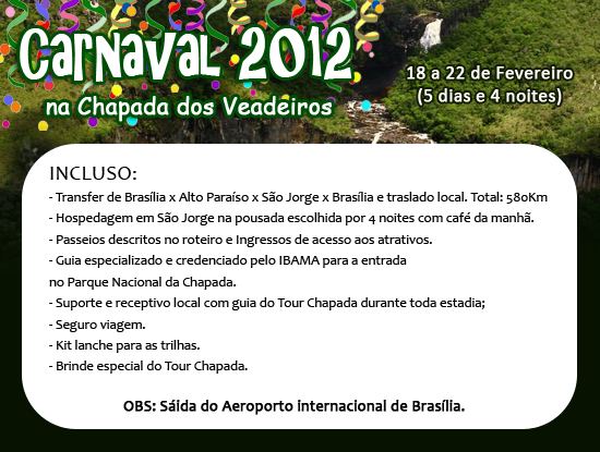 CARNAVAL 2012 NA CHAPADA DOS VEADEIROS