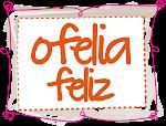 La Vida la la la... en Ofelia feliz!