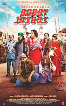 Bobby Jasoos 4 July - Bobby Jasoos Full Movie Description,Story,Cast,Producer,Director,Music,Lyrics