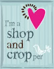 Shop and Cropper