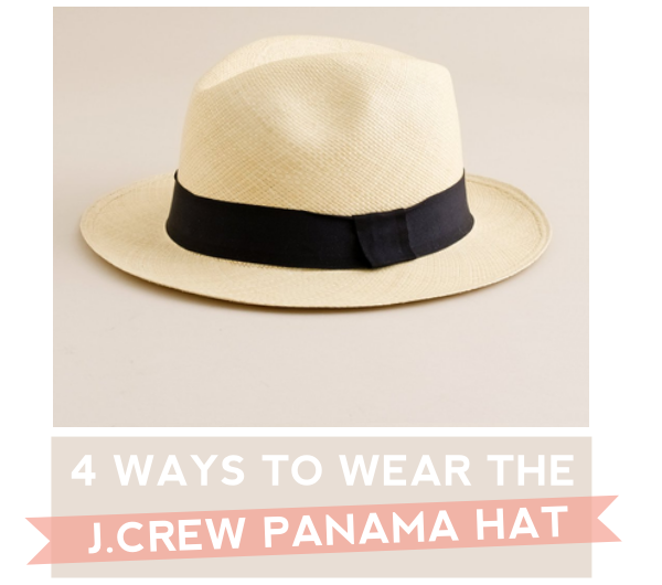 4 Outfits with J.Crew Panama Hat