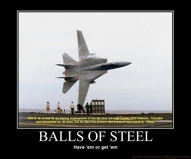 Motivationalizer balls of steel