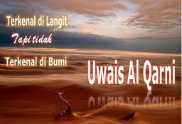 Kisah Uwais al-Qarni