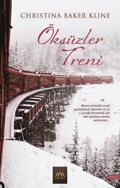 Öksüzler Treni / Christina Baker Kline (Arkadya Yayınları)