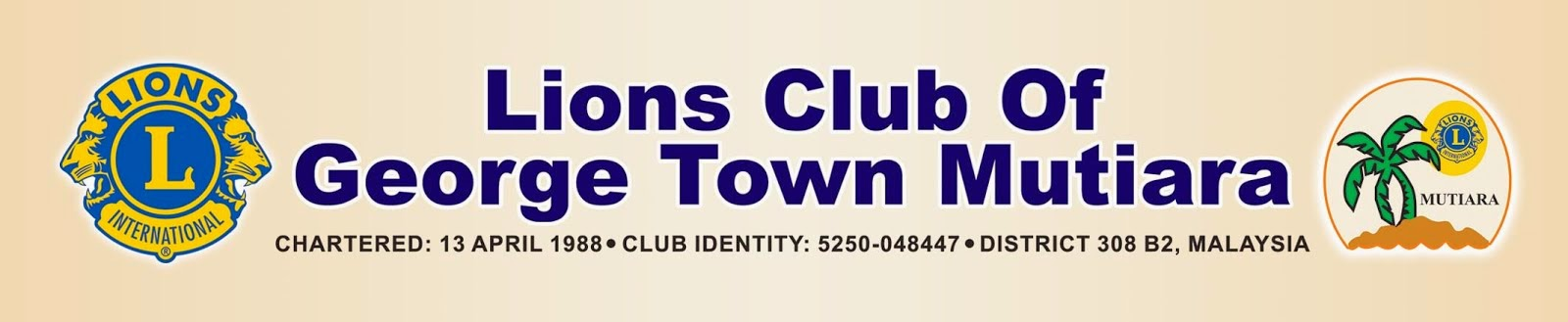 LIONS CLUB OF GEORGE TOWN MUTIARA, PENANG