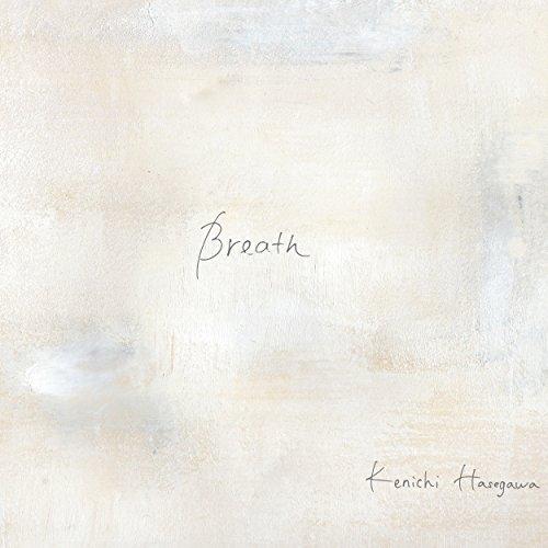 [Album] 長谷川健一 – Breath (2015.12.16/MP3/RAR)