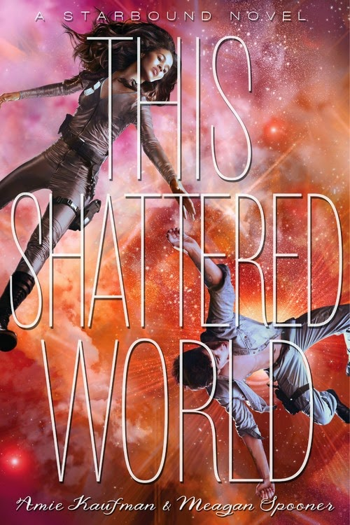 this shattered world by amie kaufman and meagan spooner book cover