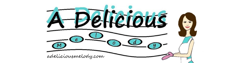 A Delicious Melody