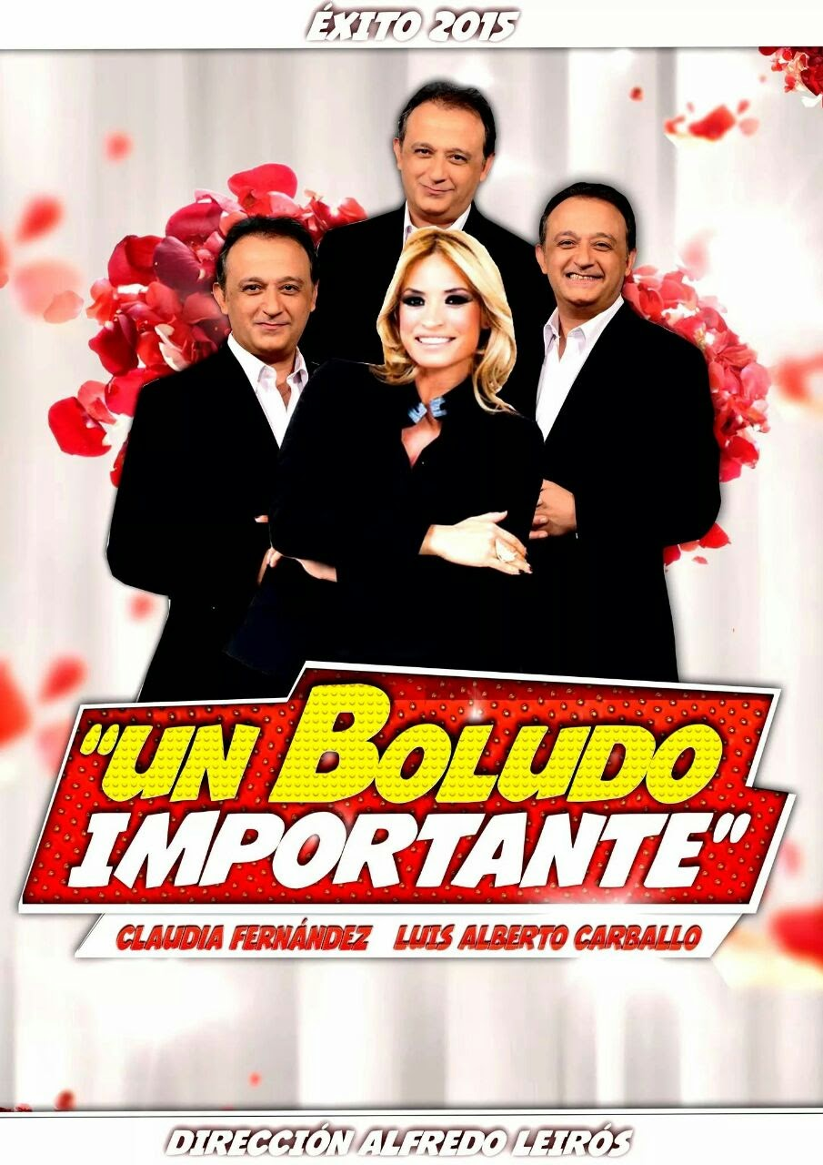 "EXITO 2015: MUY PRONTO ""UN BOLUDO IMPORTANTE"""