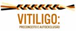 LOGOTIPO - Vitiligo: preconceito e autoexclusão
