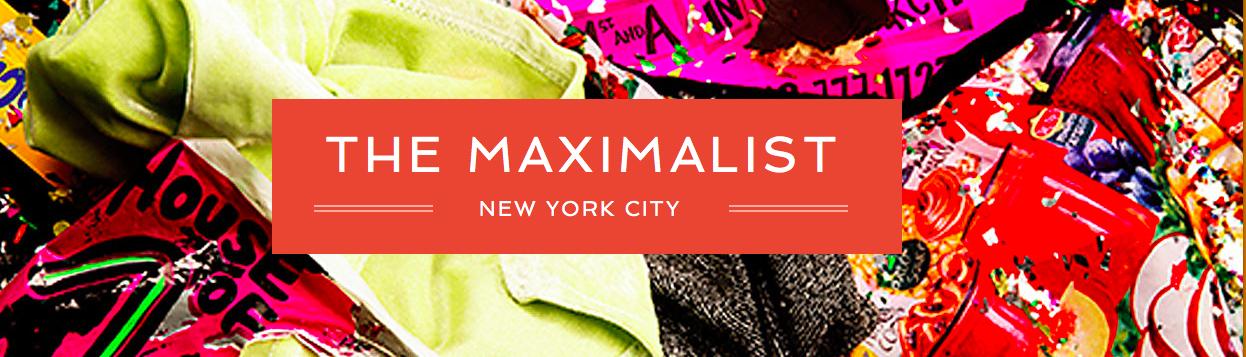The Maximalist NY