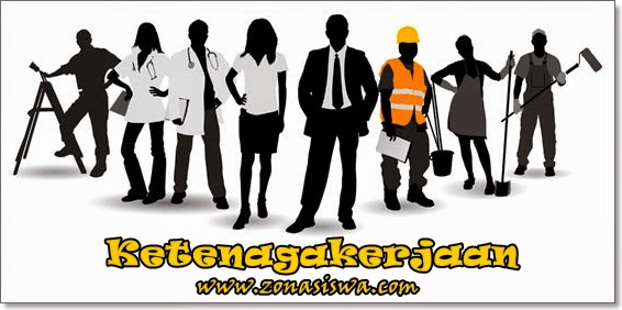 Ketenagakerjaan | www.zonasiswa.com
