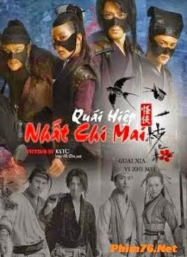 Quái Hiệp Nhất Chi Mai|| Strange Hero Yi Zhi Mei
