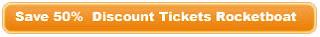 Rocketboat discount tickets