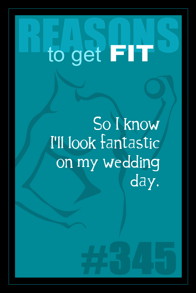 365 Reasons to Get Fit #345