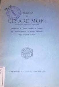 DISCORSO DI CESARE MORI PREFETTO DELLA PROVINCIA DI PALERMO