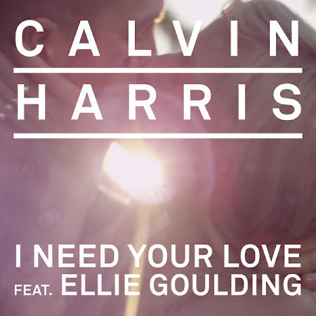 Calvin Harris - I Need Your Love (feat. Ellie Goulding) Download Mediafire 4Shared Hulkshare Zippyshare