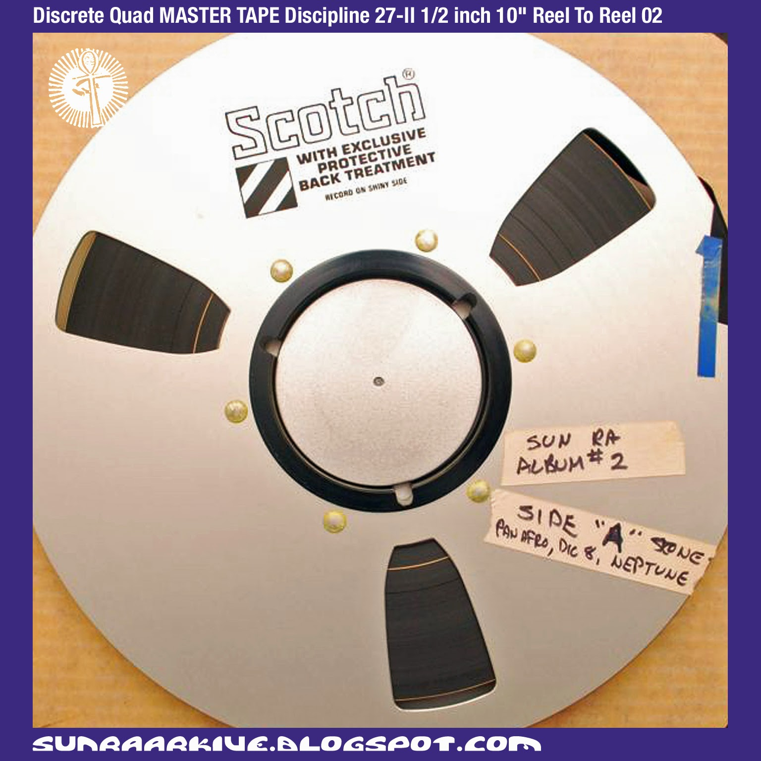 "Sun Ra Arkive: Sun Ra Reel To Reel Master Tapes from Ebay - Discrete Quad MASTER TAPE Discipline 27-II 1/2 inch 10"" Reel To Reel 02"