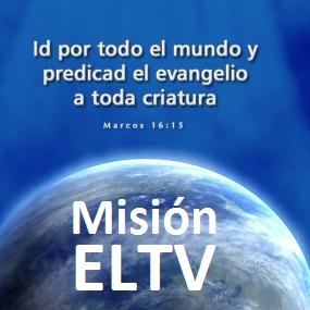 Misión ELTV Radio - www.misionELTV.com