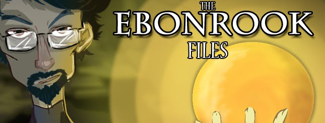 The Ebonrook Files