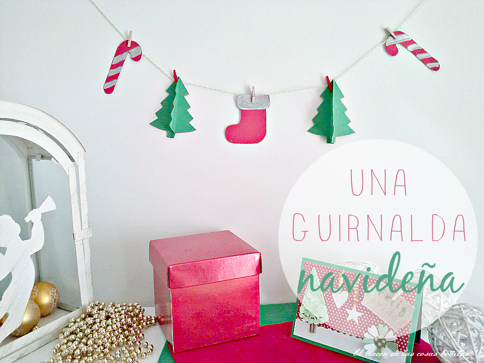 Una guirnalda navide a el rinc n de las cosas bonitas - Adornos de navidad con cartulina ...