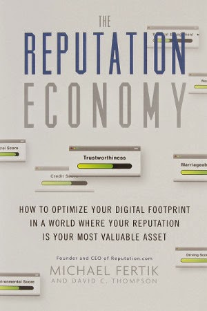 Read Coletta Teske's review of The Reputation Economy by Michael Fertik