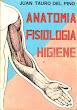 Anatomía, fisiología, higiene - Juan Tauro del Pino - Colegio Militar Leoncio Prado - Callao - 1962
