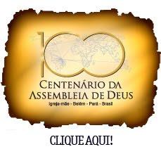 Centenário da Assembleia de Deus