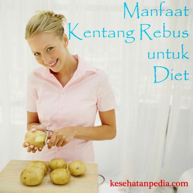 Diet Kentang Rebus dalam Seminggu yang Benar dan Paling Ampuh