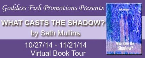 http://goddessfishpromotions.blogspot.com/2014/09/vbt-what-casts-shadow-by-seth-mullins.html