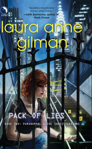 Laura Anne Gilman Pack of Lies Paranormal Scene Investigations #2