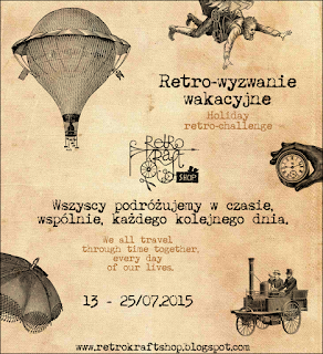 http://retrokraftshop.blogspot.com/2015/07/wyzwanie-tematyczne-retro-wakacje-theme.html