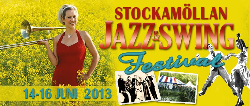 Stockamöllan Swing & Jazz Festival 14-16 JUNI 2013
