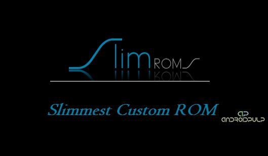 Slim ROM