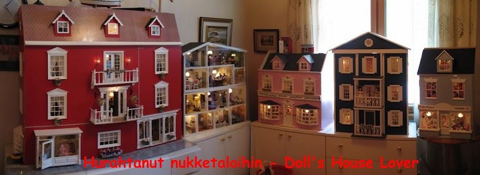 Hurahtanut Nukketaloihin - DollsHouse Lover