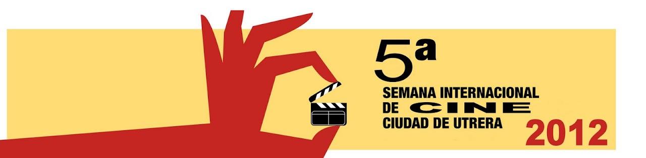 5ª Semana Internacional de Cine Ciudad de Utrera