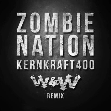 Zombie Nation Kernkraft 400 W&W Remix