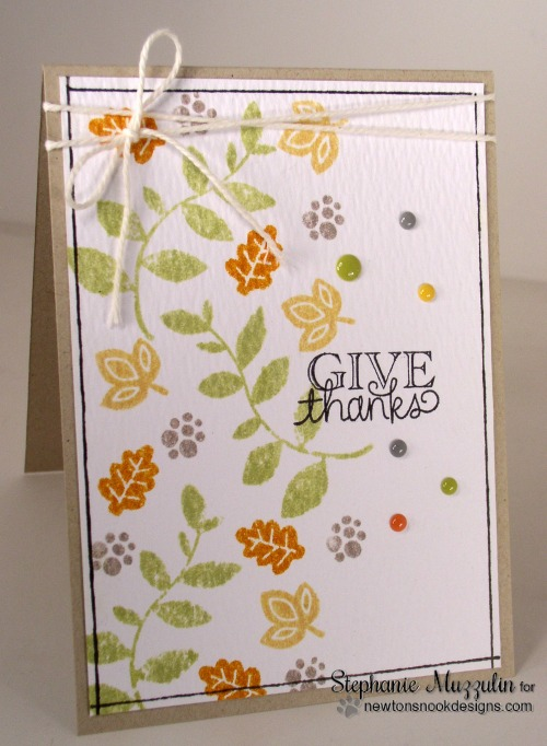 CAS Give Thanks  Leaf card by Stephanie Muzzulin for Newton's Nook Designs | Falling into Autumn Stamp Set