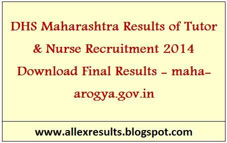 & Nurse Recruitment 2014 Download Final Results - maha-arogya.gov.in