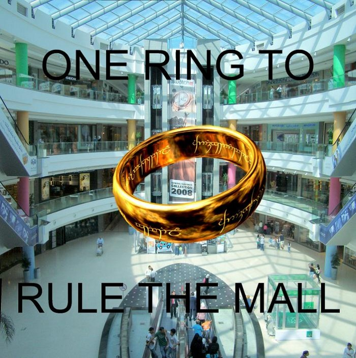 One Ring To Rule The Mall