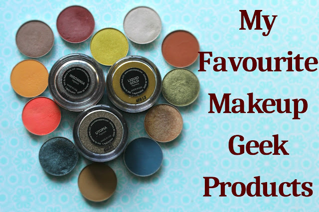 My Favourite Makeup Geek products