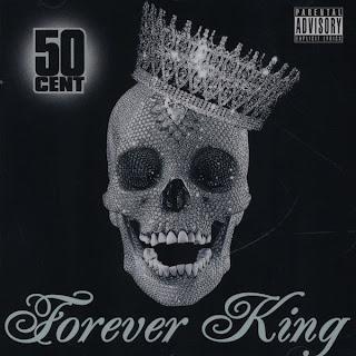 50 Cent-Forever King