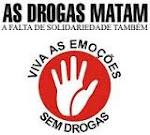 Drogas Matam !