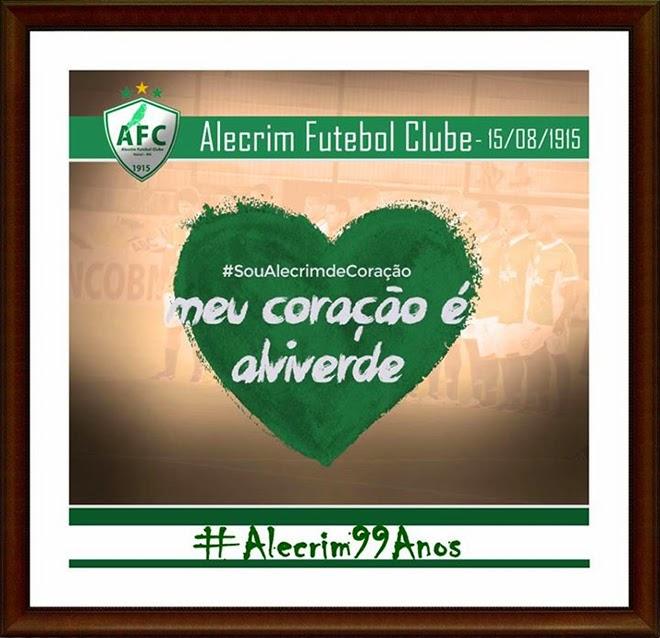 Parabéns para o Alecrim Futebol Clube - 99 anos