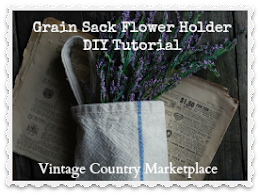Grain Sack Flower Holder Tutorial