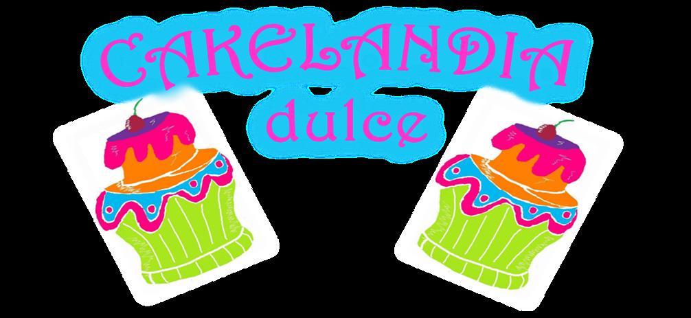 Cakelandia Dulce