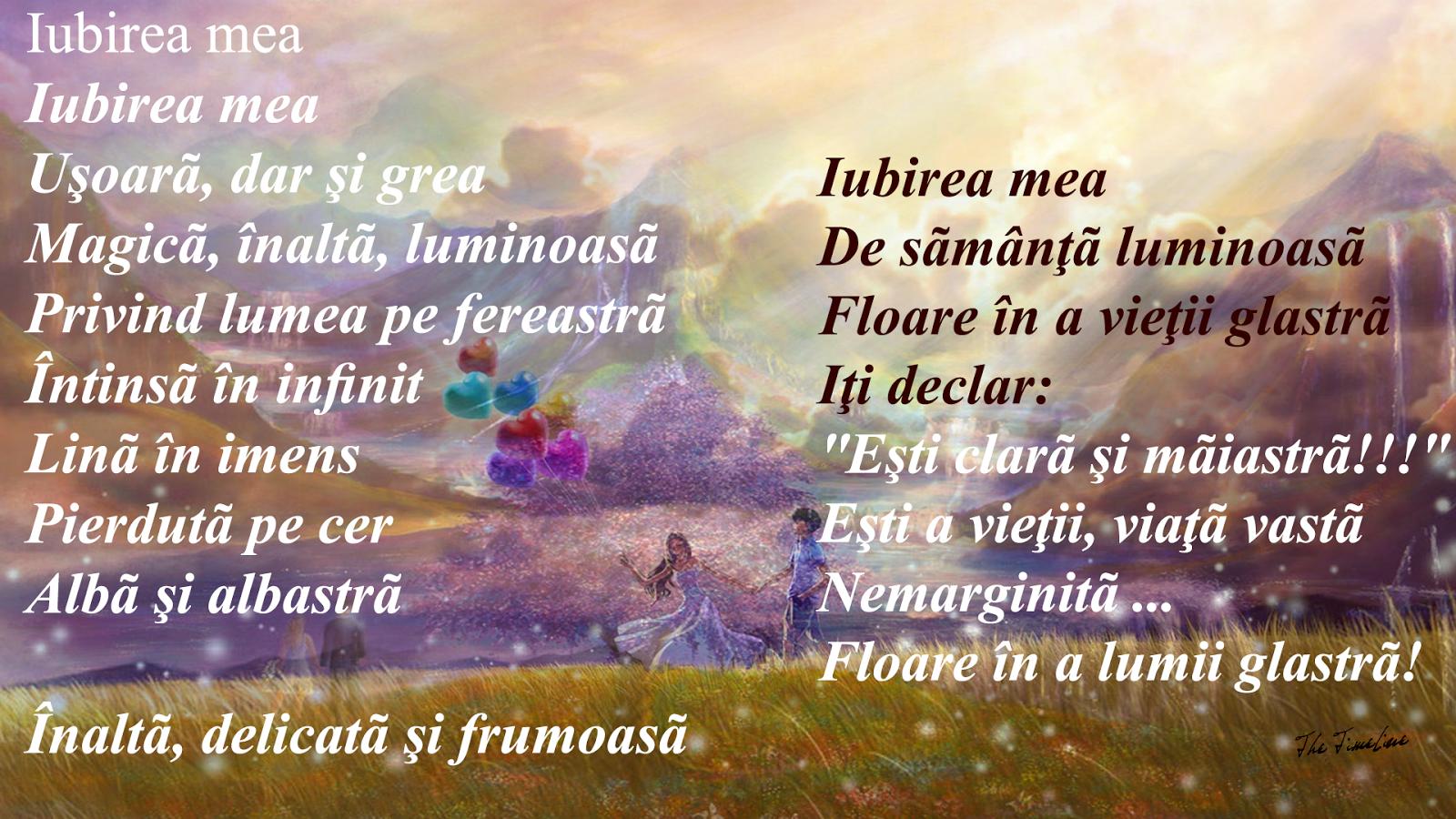 iubirea mea poezie iubire dragoste viata imens infinit Credinta lume Maria Teodorescu Bahnareanu Wrinkles on my Timeline