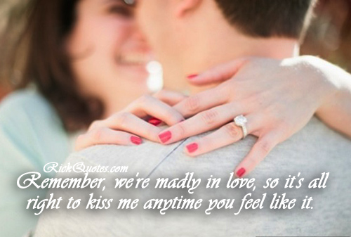 Made In Love Quotes | Kiss me Anytime you feel