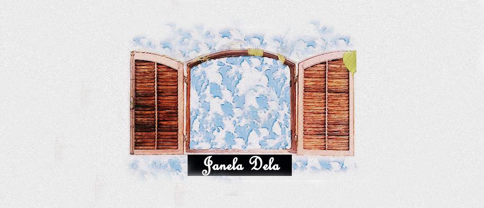 Janela Dela