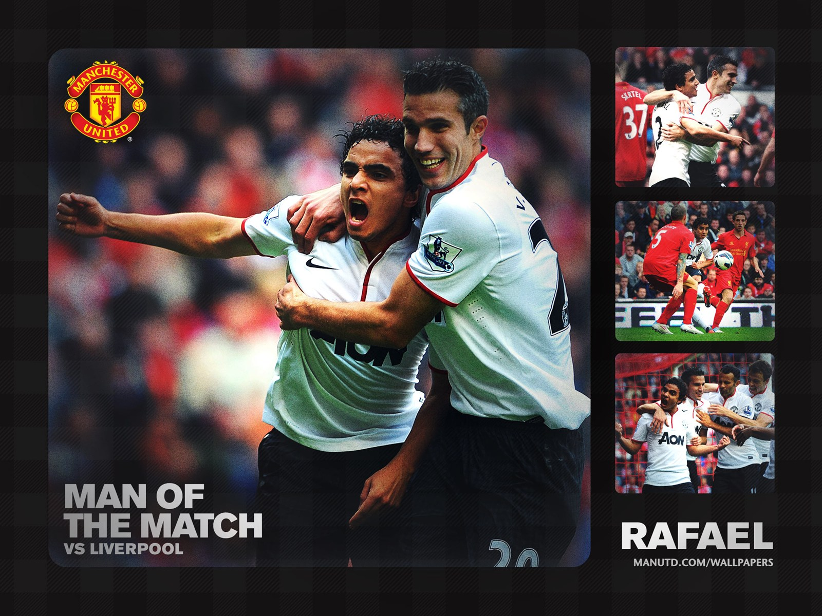http://4.bp.blogspot.com/-H8Mj0bIw5bY/UGFCOmNpt8I/AAAAAAAAAP8/HZrclcJXckU/s1600/rafael_man_of_the_match_MU_vs_Liverpool_Wallpaper.jpeg